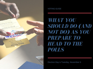 Voting guide: What you should do (and not do)